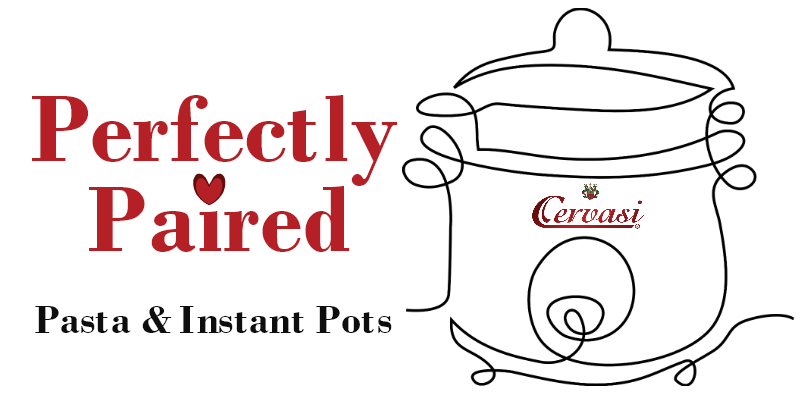 Instant Pots and Pasta